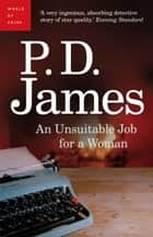 An Unsuitable Job for a Woman ebook by P. D. James