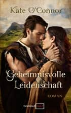 Geheimnisvolle Leidenschaft eBook by Kate O'Connor