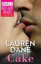 Cake eBook by Lauren Dane