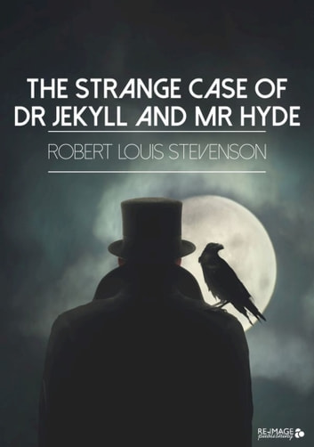 The Strange Case of Dr Jekyll and Mr Hyde eBook by Robert Louis Stevenson