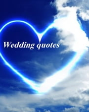 Wedding Quotes ebook by Ilie Alexandru