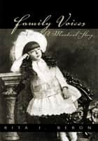 Family Voices ebook by Rita J. Beron