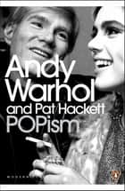 POPism eBook by Andy Warhol, Pat Hackett