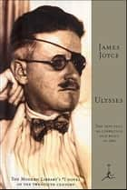Ulysses - (A Modern Library E-Book) ebook by James Joyce