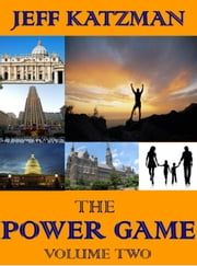 The Power Game Volume II ebook by Jeff Katzman