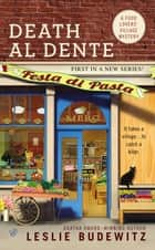Death Al Dente ebook by Leslie Budewitz