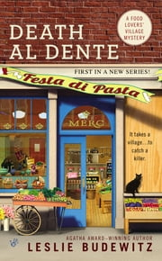 Death Al Dente - A Food Lovers' Village Mystery ebook by Leslie Budewitz
