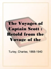 The Voyages Of Captain Scott ebook by Charles Turley
