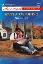 Want Ad Wedding (Mills & Boon American Romance) eBook by Neesa Hart