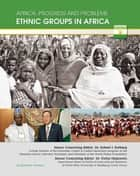 Ethnic Groups in Africa ebook by Elizabeth Obadina