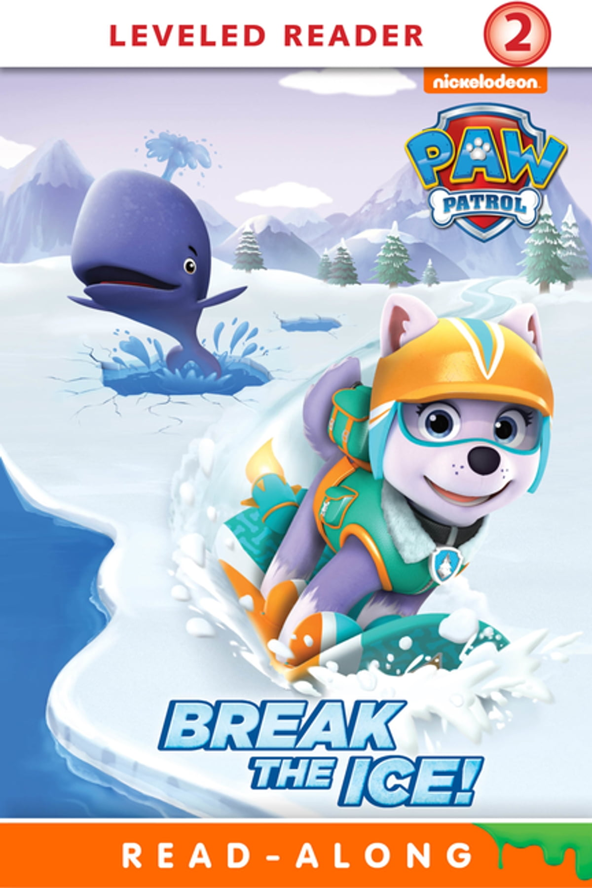 Break the Ice! (PAW Patrol) ebook by Nickelodeon Publishing - Rakuten Kobo