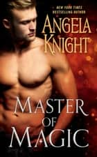 Master of Magic ebook by Angela Knight