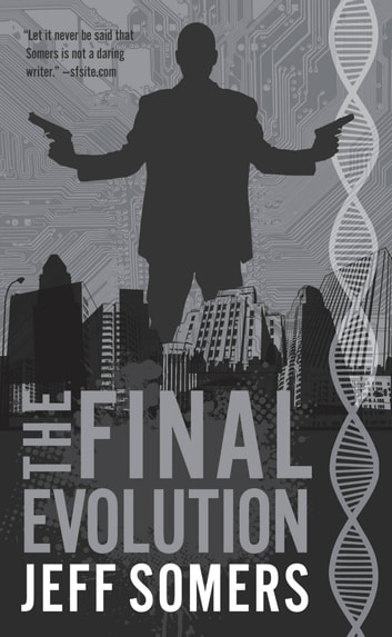 The Final Evolution ebook by Jeff Somers