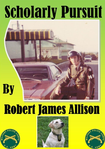 Scholarly Pursuit ebook by Robert James Allison
