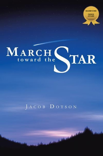 March toward the Star ebook by Jacob Dotson