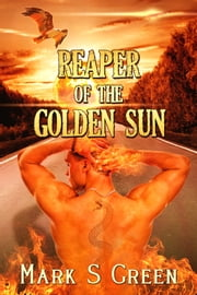 Reaper of the Golden Sun ebook by Mark Green