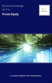 Business Knowledge for IT in Private Equity ebook by