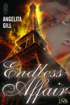 Endless Affair ebook by Angelita Gill