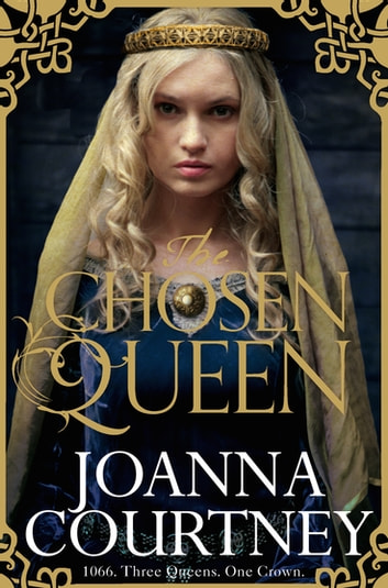 The Chosen Queen ebook by Joanna Courtney
