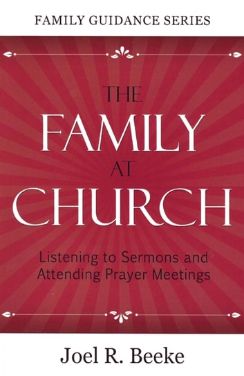 Family at Church ebook by Joel R. Beeke