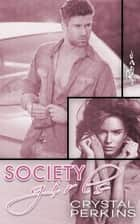 Society Girls Rose ebook by Crystal Perkins