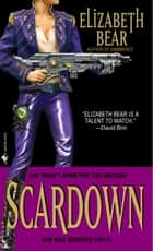 Scardown ebook by Elizabeth Bear