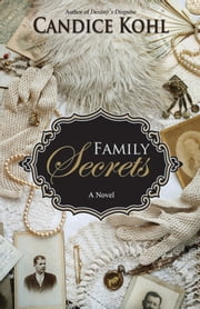 Family Secrets ebook by Candice Kohl