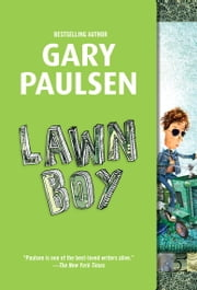 Lawn Boy ebook by Gary Paulsen
