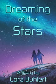 Dreaming of the Stars ebook by Cora Buhlert
