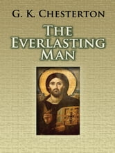The Everlasting Man ebook by G. K. Chesterton