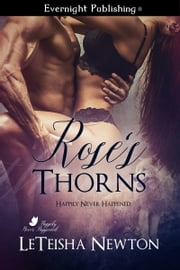 Rose's Thorns ebook by Leteisha Newton