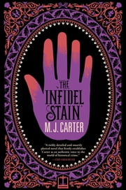 The Infidel Stain ebook by M.J. Carter