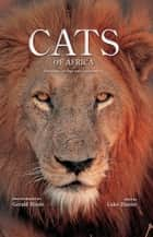Cats of Africa ebook by Luke Hunter,Gerald Hinde