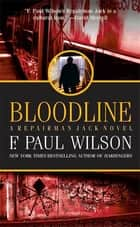 Bloodline ebook by F. Paul Wilson