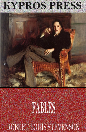 Fables ebook by Robert Louis Stevenson