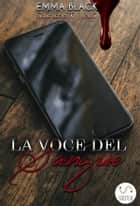 La Voce del Sangue - Legio X vol. 3 eBook by Emma Black