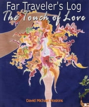 The Touch of Love ebook by David Michael Hoskins