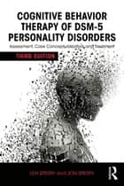 Cognitive Behavior Therapy of DSM-5 Personality Disorders ebook by Len Sperry,Jon Sperry