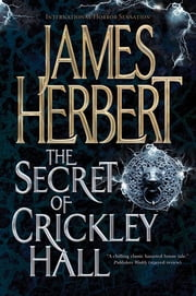 The Secret of Crickley Hall ebook by James Herbert