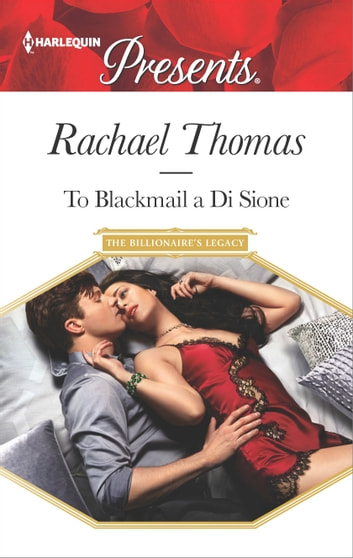 To Blackmail a Di Sione ebook by Rachael Thomas