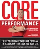 Core Performance ebook by Mark Verstegen,Pete Williams