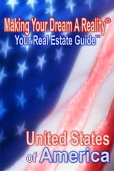 Making Your Dream A Reality - Your Real Estate Guide ebook by Alonso Hurtado