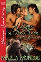 A Lynx in Their Den ebook by Marla Monroe