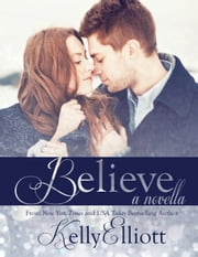 Believe - Wanted ebook by Kelly Elliott