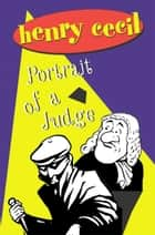 Portrait Of A Judge ebook by Henry Cecil