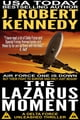 The Lazarus Moment - A Delta Force Unleashed Thriller, Book #3 eBook par J. Robert Kennedy