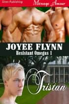 Tristan ebook by Joyee Flynn
