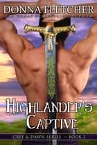 Highlander's Captive ebook by