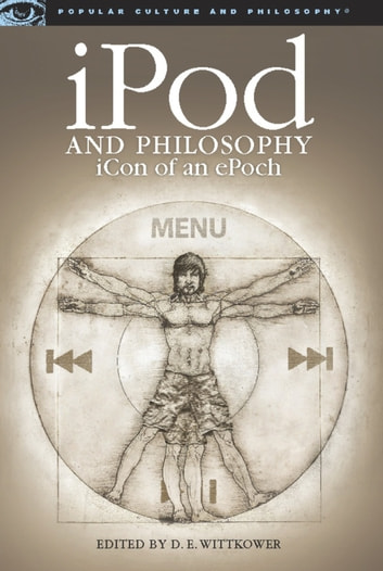 iPod and Philosophy - iCon of an ePoch ebook by