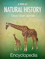 A Book of Natural History ebook by David Starr Jordan